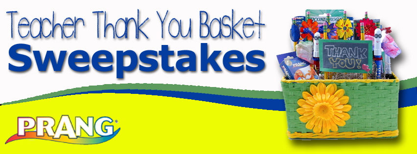 Prang Teacher Thank You Basket Sweepstakes