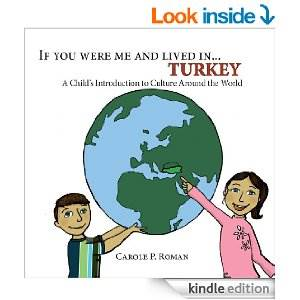 If You Were Me and Lived in TURKEYA Childs Introduction to Culture Around the World-Optimized