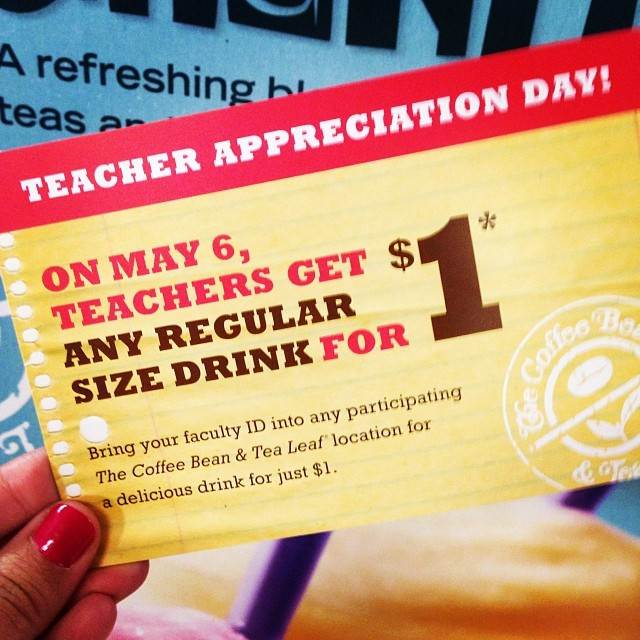 @TheCoffeeBean Teacher Appreciation Day (X 5/6/14)