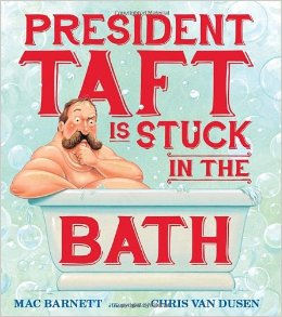PresidentTaftisStuckinTheBathBook