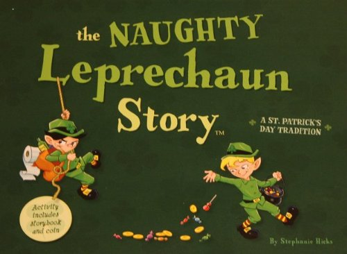 The Naughty Leprechaun Story