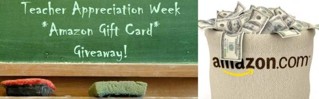 Teacher Appreciation Amazon Gift Card Giveaway