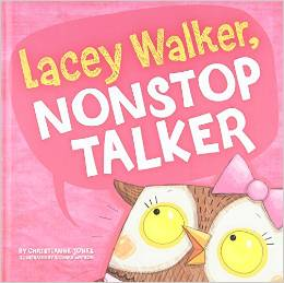 Lacy Walker Non-Stop Talker