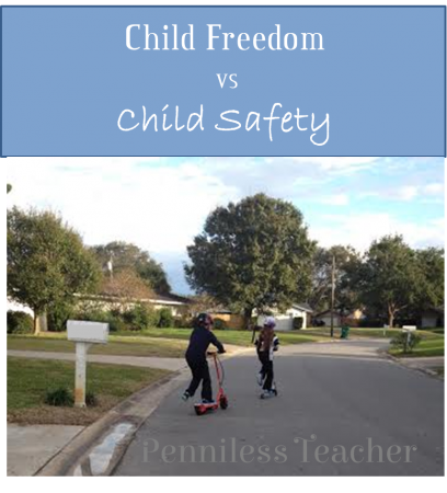 Child Freedom vs Child Safety