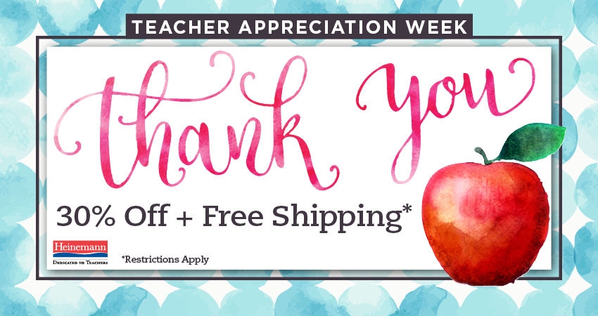 Heinemann Teacher Appreciation 2017