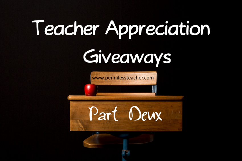 #TeacherAppreciation Giveaways Part Deux